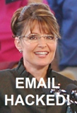 Governor Sarah Palin's Yahoo! e-mail account was hacked.